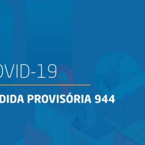 MP 944/2020 - Coronavírus  Programa Emergencial. Concessão de Empréstimo. Folha de Pagamento
